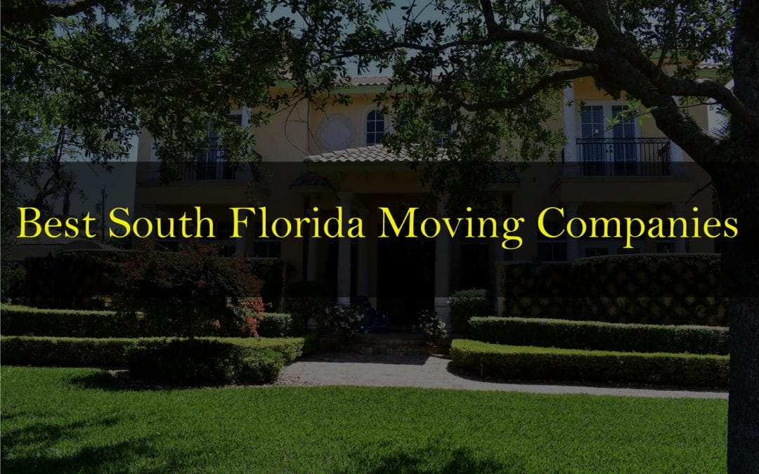 Best South Florida moving companies