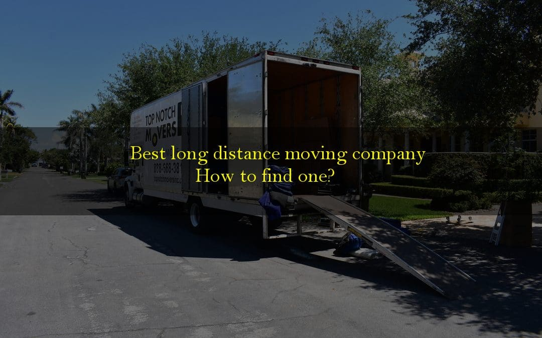 Best long distance moving company, where to look for one