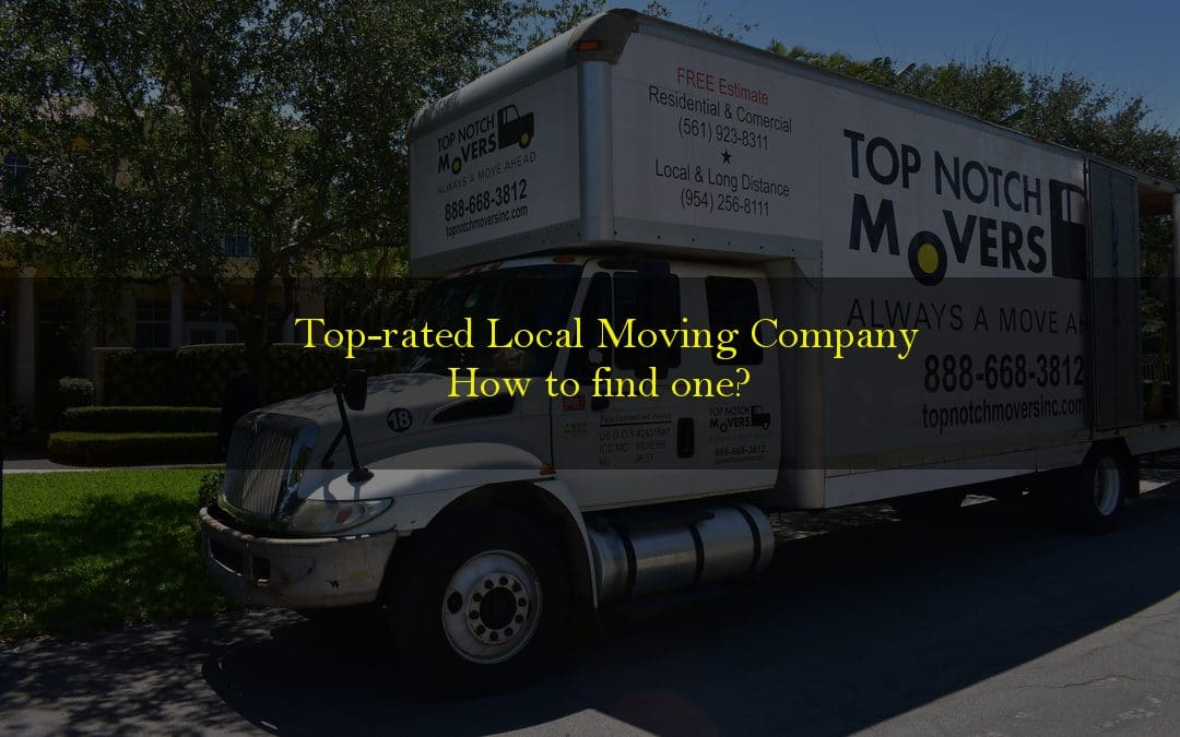Top-rated local moving company, and how to find one