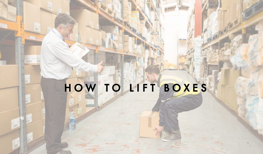How to Lift Boxes