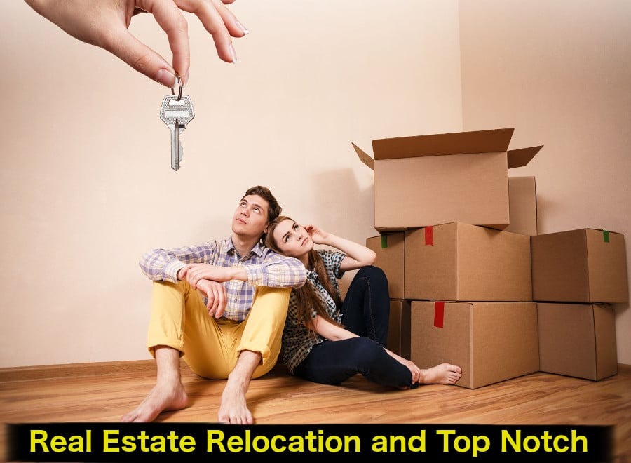 Real estate relocation and Top Notch Movers