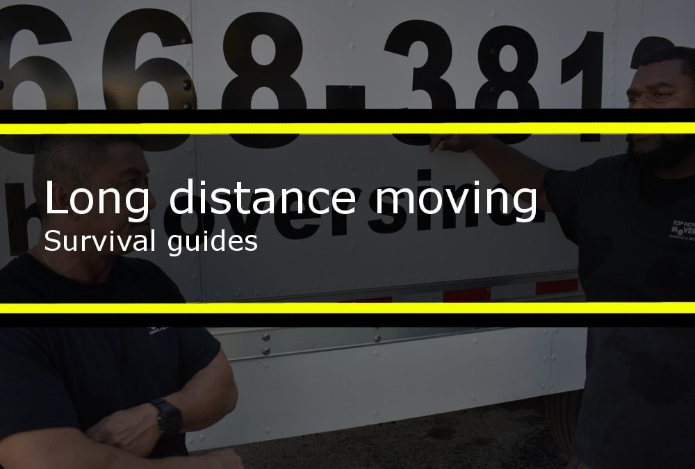 Long Distance Moving Survival Guides
