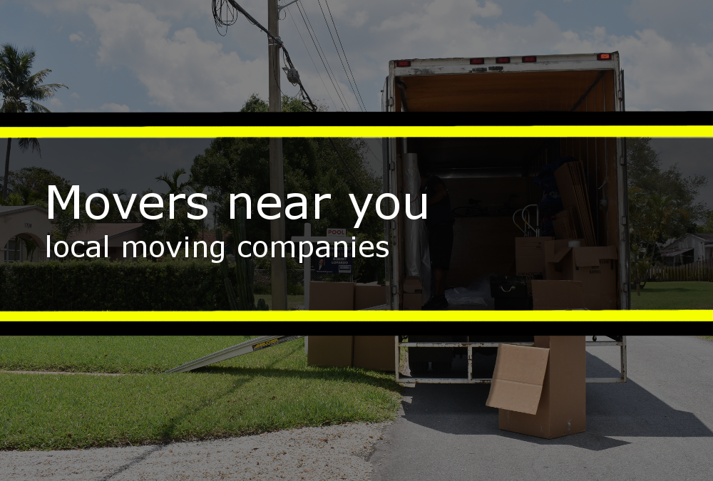 Movers near you, local moving companies